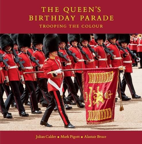 The Queen's Birthday Parade By Julian Calder