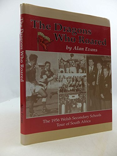 The Dragons Who Roared By Alan Evans