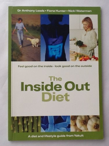 The Inside Out Diet By Anthony R. Leeds