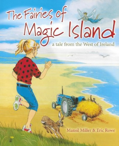 Fairies of Magic Island, the By Eric Rowe