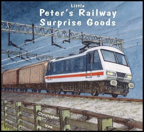 Peter's Railway Surprise Goods by Christopher G. C. Vine