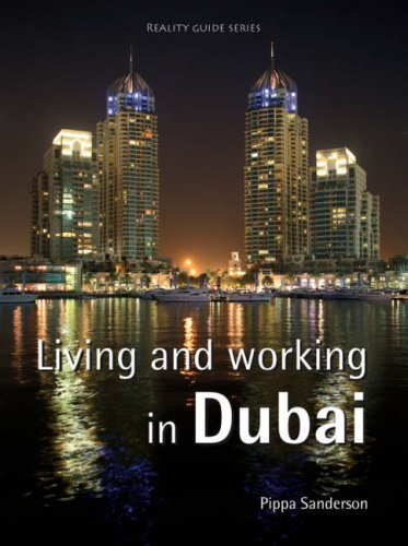 Living and Working in Dubai By Pippa Sanderson