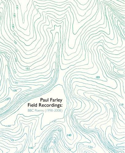 Field Recordings By Paul Farley