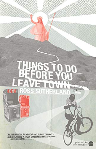 Things to Do Before You Leave Town By Ross Sutherland