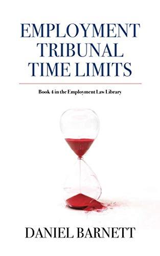 Employment Tribunal Time Limits By Daniel Barnett