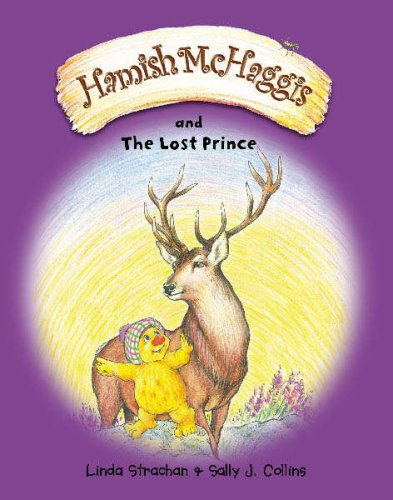 Hamish McHaggis and the Lost Prince by Linda Strachan