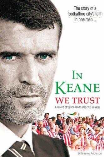 In Keane We Trust By Graeme Anderson