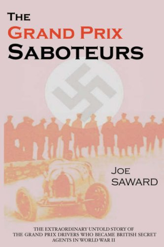 The Grand Prix Saboteurs By Joe Saward