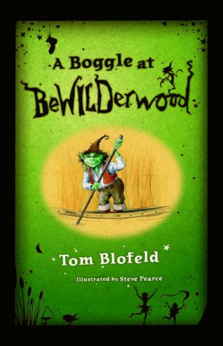A Boggle at Bewilderwood by Tom Blofeld