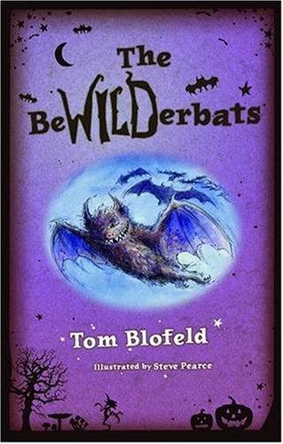 The Bewilderbats by Tom Blofeld