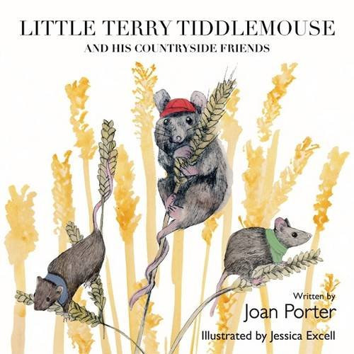 Little Terry Tiddlemouse and His Countryside Friends By Joan Porter