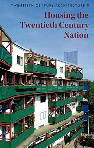 Housing the C20 Nation (Twentieth Century Architecture) Edited by Elain Harwood