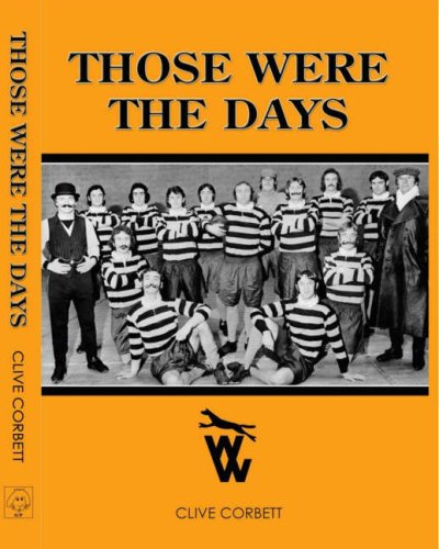 Those Were the Days By Clive Corbett