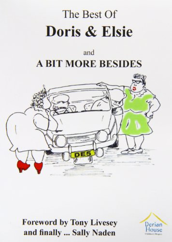 The Best of Doris and Elsie and a Little Bit More By Anne Wareing
