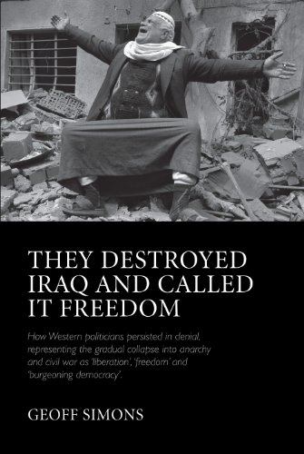 They Destroyed Iraq and Called it Freedom By Geoff L. Simons