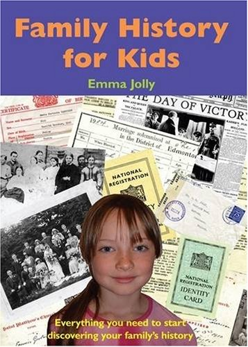 Family History for Kids By Emma Jolly