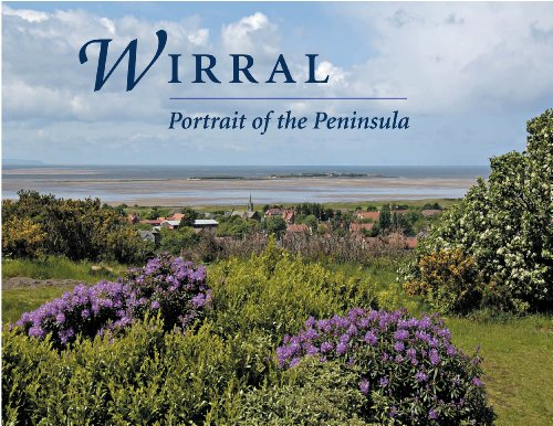 Wirral - Portrait of the Peninsula By Guy Huntington