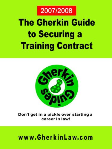 The Gherkin Guide to Securing a Training Contract by