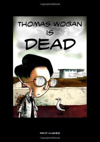 Thomas Wogan is Dead By David Hughes