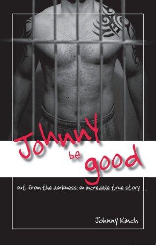 Johnny be Good By Jonathan Paul Kinch