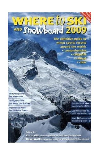 Where to Ski and Snowboard By Chris Gill