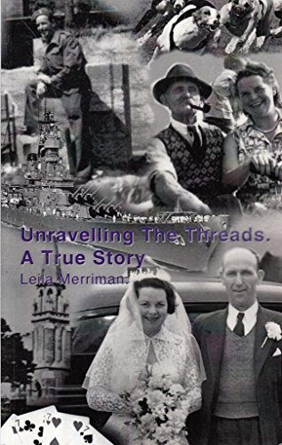Unravelling the Threads By Leila Merriman