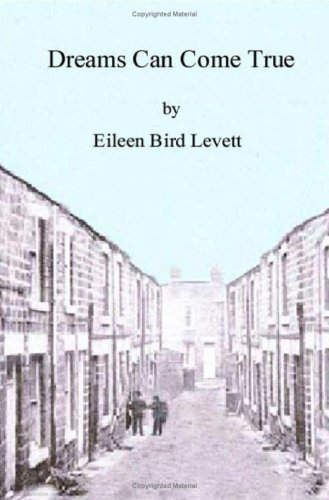 Dreams Can Come True By Eileen Bird Levett