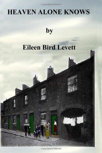 Heaven Alone Knows By Eileen Bird Levett