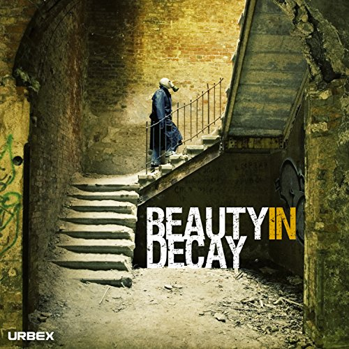 Beauty in Decay: The Art of Urban Exploration by RomanyWG