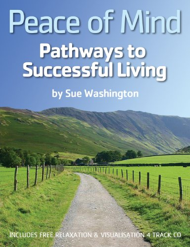 Peace of Mind - Pathways to Successful Living By Susan Mary Washington