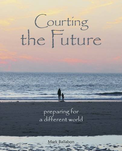 Courting the Future By Mark Ballabon