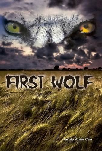 First Wolf By Carole Anne Carr
