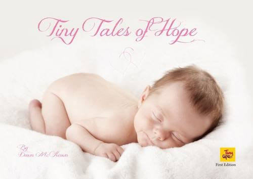 Tiny Tales of Hope By Dawn McKeown