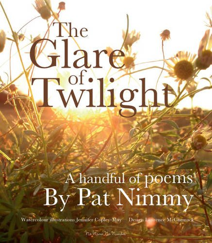 The Glare of Twilight By Pat Nimmy