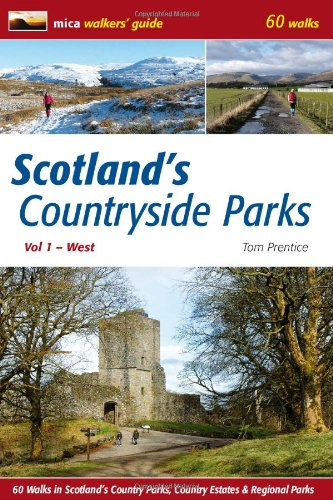 Scotland's Countryside Parks By Tom Prentice