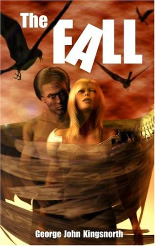 The Fall By George John Kingsnorth