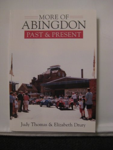 More of Abingdon Past and Present By Judy Thomas