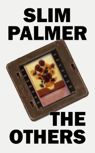 The Others by Slim Palmer