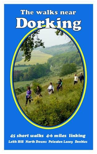The Walks Near Dorking By With Bill Andrews