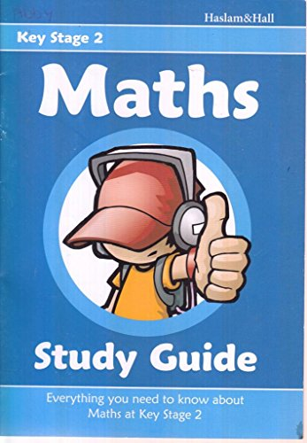Maths Study Guide for Key Stage 2 By Mark Haslam