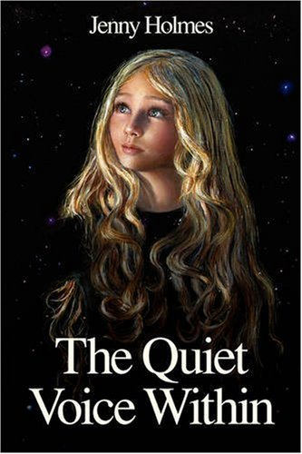 The Quiet Voice within By Jenny Holmes