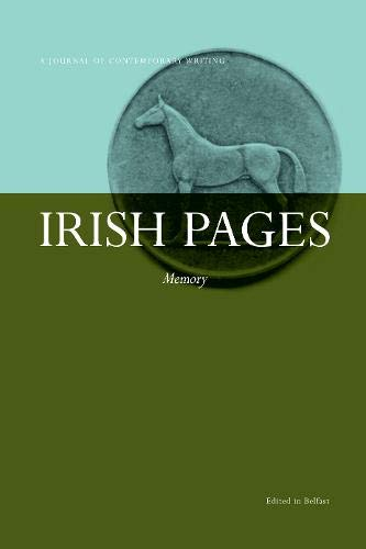 Irish Pages Memory Vol 7 No.2 by Chris Agee