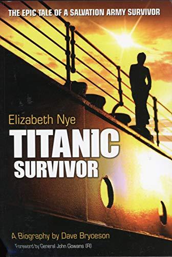 "Elizabeth Nye - ""Titanic"" Survivor By Dave Bryceson"