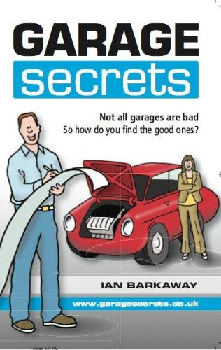 Garage Secrets By Ian Barkaway