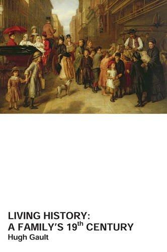 Living History By Hugh Gault