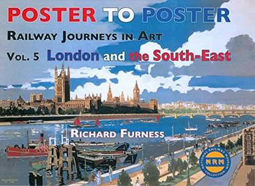 Railway Journeys in Art: London and the South East: v. 5 by Richard Furness