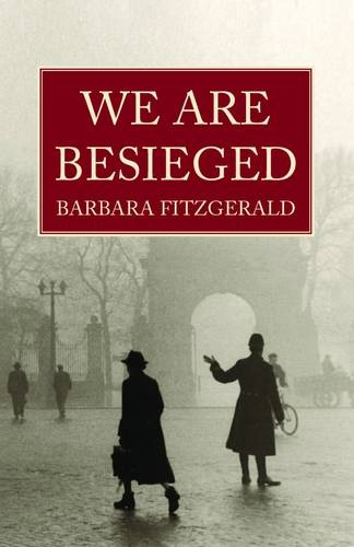 We are Besieged By Barbara Fitzgerald