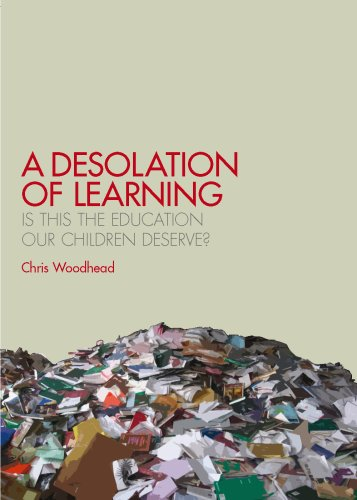 A Desolation of Learning By Chris Woodhead