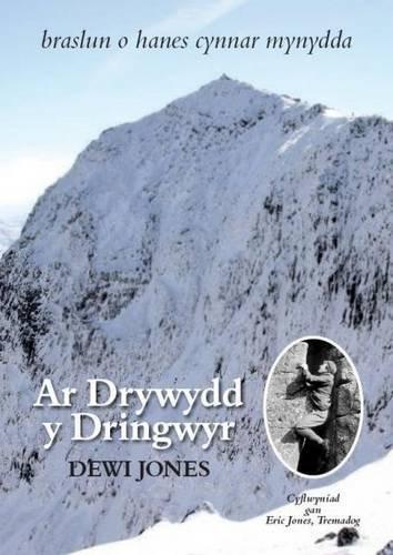 Ar Drywydd Y Dringwyr By Dewi Jones