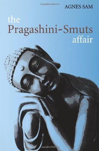 The Pragashini - Smuts Affair By Agnes Sam